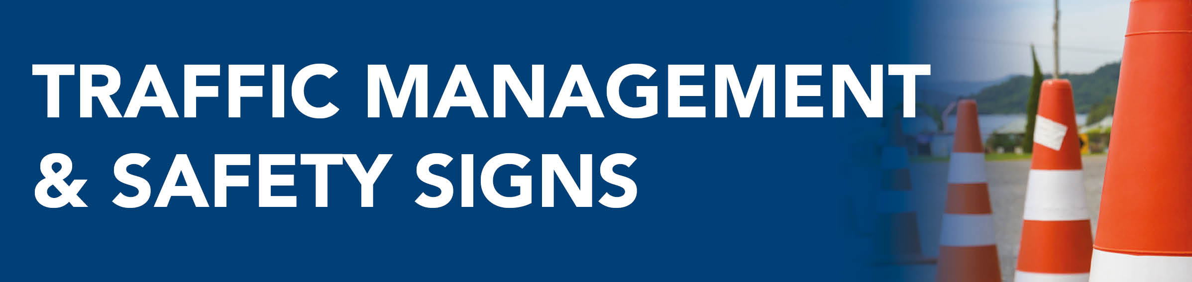 Traffic Management & Signs