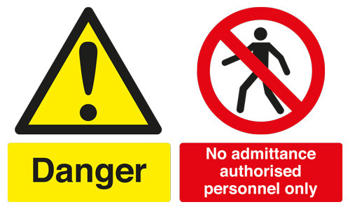 Safety Sign - Danger No Admittance Authorised - A2