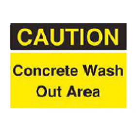 CAUTION Concrete Wash Out Area