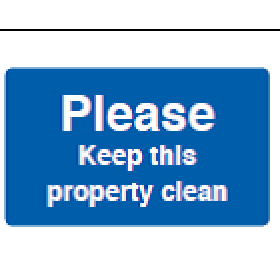 Please Keep This Property Clean