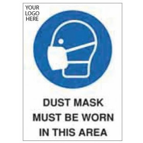 Dust Masks Must Be Worn In This Area