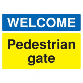 Safety Sign Welcome Pedestrian Gate A3