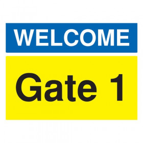 Safety Sign Welcome Gate 1 A3