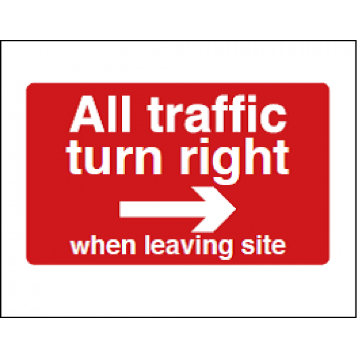 All Traffic Turn Right When Leaving Site