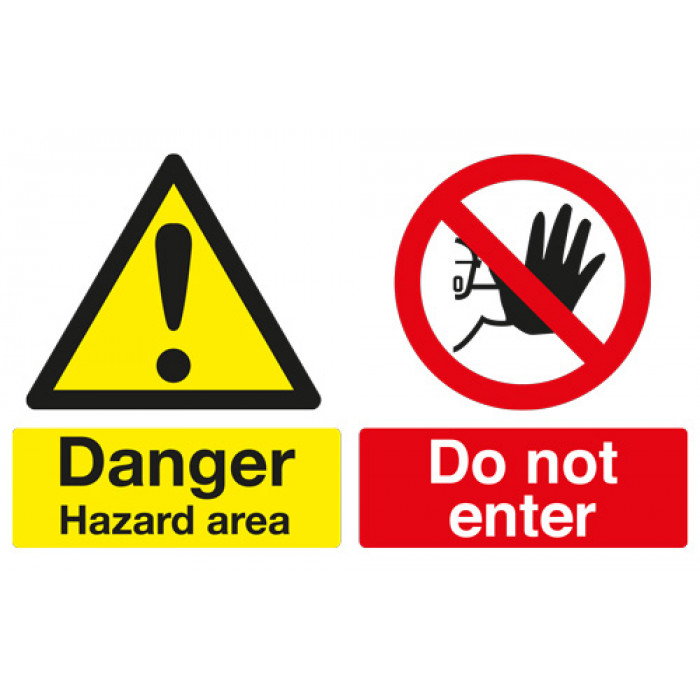 Safety Sign - Danger Hazard Area/Do Not Enter - Rigid - A4