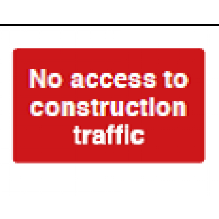 No Access To Construction Traffic