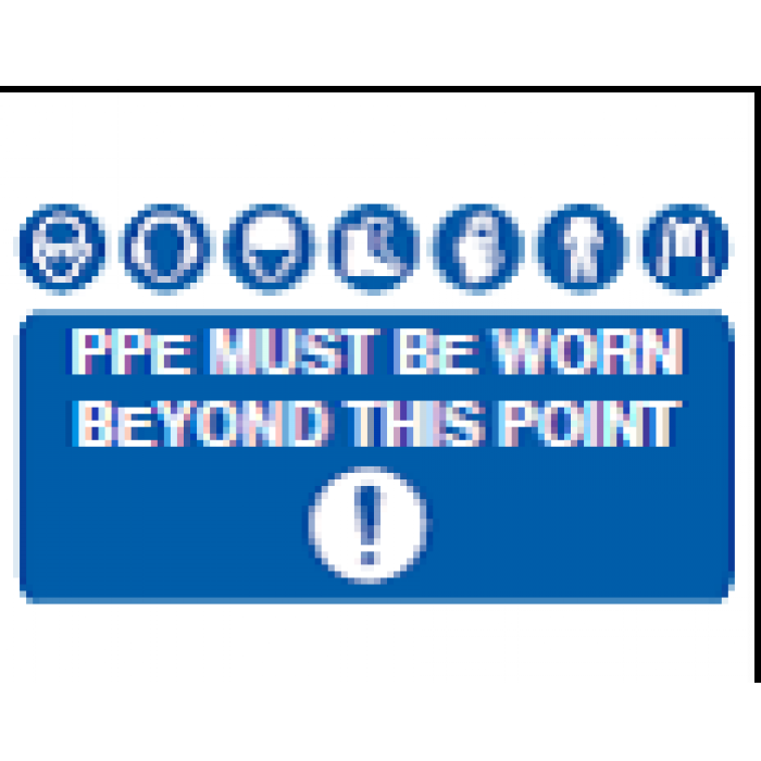 PPE MUST BE WORN BEYOND THIS POINT