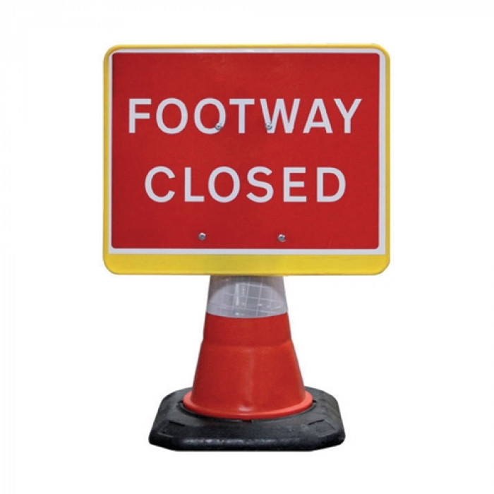 Cone Signs- Footway Closed/ Footpath Ahead Closed
