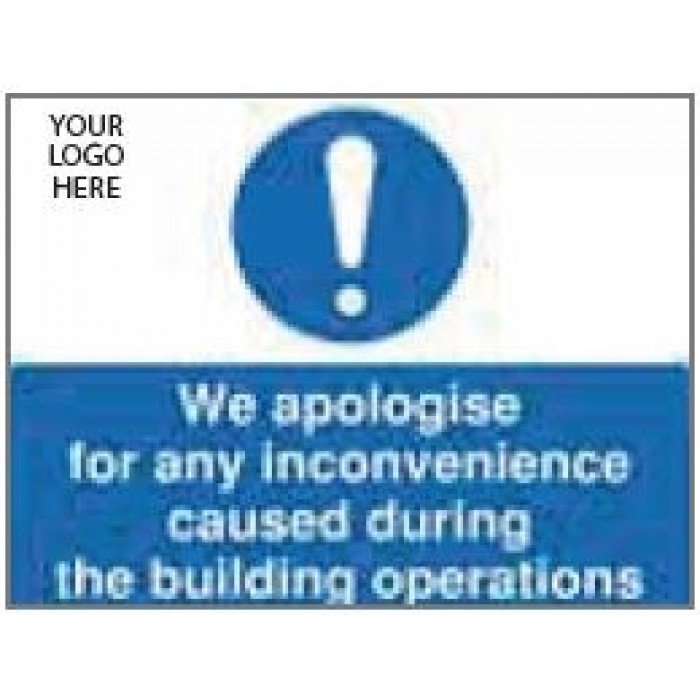 We Apologise For Any Inconvenience During The Building Operations