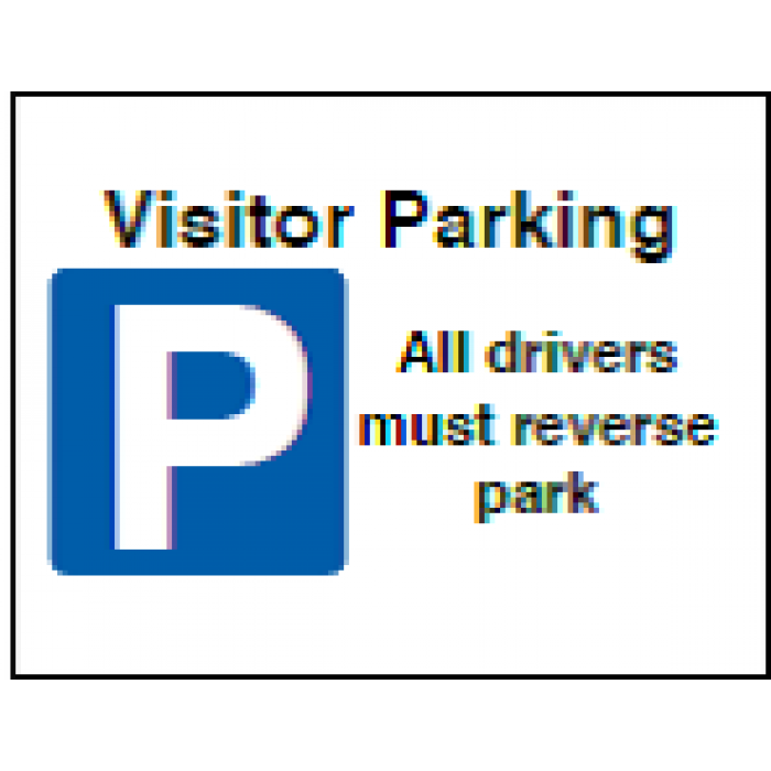 Visitor Parking All Drivers Must Reverse Park