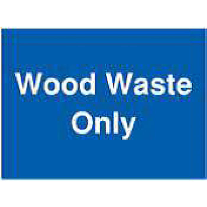 Wood Waste Only